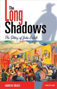 *The Long Shadows: The Story of Jake Erlich* by Andrew Erlich