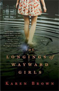 Buy *The Longings of Wayward Girls* by Karen Brownonline
