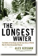 Buy *The Longest Winter: The Battle of the Bulge and the Epic Story of WWII's Most Decorated Platoon* online