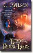 Buy *Lord of the Fading Lands * by C.L. Wilson online