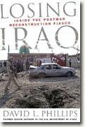 *Losing Iraq: Inside the Postwar Reconstruction Fiasco* by David L. Phillips