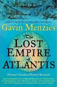 *The Lost Empire of Atlantis: History's Greatest Mystery Revealed* by Gavin Menzies