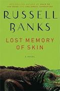 Buy *Lost Memory of Skin* by Russell Banks online