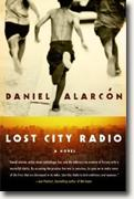 *Lost City Radio* by Daniel Alarcon