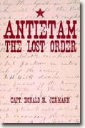 *Antietam: The Lost Order* by Capt. Donald R. Jermann
