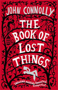 *The Book of Lost Things* by John Connolly