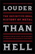 Buy *Louder Than Hell: The Definitive Oral History of Metal* by Jon Wiederhorn and Katherine Turman online