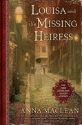 Buy *Louisa and the Missing Heiress: The First Louisa May Alcott Mystery* by Anna Maclean online