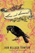 Buy *Love and Lament* by John Milliken Thompsononline