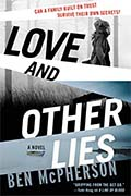 *Love and Other Lies* by Ben McPherson
