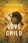 Buy *Love Child* by Sheila Kohler online