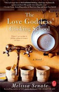 Buy *The Love Goddess' Cooking School* by Melissa Senate online