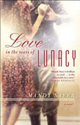 Buy *Love in the Years of Lunacy* by Mandy Sayeronline