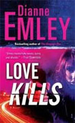 Buy *Love Kills* by Dianne Emley online