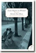 *Love Begins in Winter: Five Stories* by Simon Van Booy