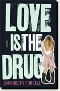 Buy *Love is the Drug* online