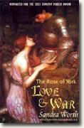 Sandra Worth's *The Rose of York: Love & War*