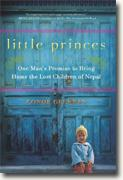 Buy *Little Princes: One Man's Promise to Bring Home the Lost Children of Nepal* by Conor Grennan online