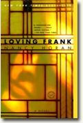 Buy *Loving Frank* by Nancy Horan online