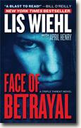 *Face of Betrayal (Triple Threat Series #1)* by Lis Wiehl with April Henry