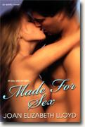 Buy *Made for Sex* by Joan Elizabeth Lloyd online