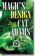 Buy *Magic's Design* by Cat Adams online