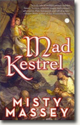 *Mad Kestrel* by Misty Massey