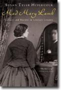 Buy *Mad Mary Lamb: Lunacy and Murder in Literary London* by Susan Tyler Hitchcock online