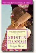 Buy *Magic Hour* by Kristin Hannah