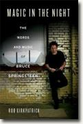 Buy *Magic in the Night: The Words and Music of Bruce Springsteen* by Rob Kirkpatrick online