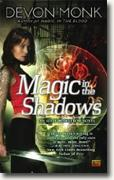 Buy *Magic in the Shadows: An Allie Beckstrom Novel* by Devon Monk