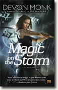 Buy *Magic on the Storm: An Allie Beckstrom Novel* by Devon Monk