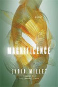 Buy *Magnificence* by Lydia Milletonline