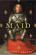 Buy *The Maid: A Novel of Joan of Arc* by Kimberly Cutter online