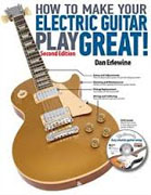 Buy *How to Make Your Electric Guitar Play Great - Second Edition* by Dan Erlewine online