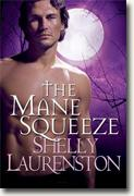 Buy *The Mane Squeeze* by Shelly Laurenston online