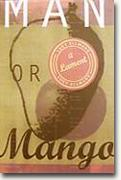 Buy Lucy Ellmann's *Man or Mango* online