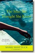 Buy *The Man She Thought She Knew* by Shari Shattuck online