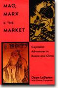 Buy *Mao, Marx, and the Market: Capitalist Adventures in Russia and China* online