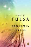 *A Map of Tulsa* by Benjamin Lytal