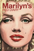 *Marilyn's Red Diary* by E.Z. Friedel