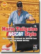*Mario Tailgates NASCAR Style: The Essential Cookbook for NASCAR Fans* by Mario Batali
