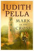 Buy *Mark of the Cross* by Judith Pella online