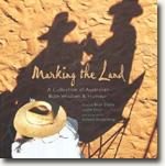 Buy *Marking the Land: A Collection of Australian Bush Wisdom & Humour* by Brian Dibble & Jim Evans, editors online