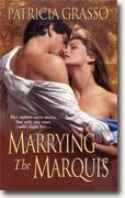 Buy *Marrying the Marquis (Flambeau Sisters)* by Patricia Grasso online