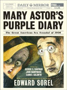*Mary Astor's Purple Diary: The Great American Sex Scandal of 1936* by Edward Sorel