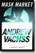 *Mask Market: A Burke Novel* by Andrew Vachss