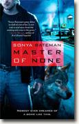 Buy *Master of None* by Sonya Bateman online