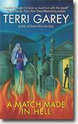 Buy *A Match Made in Hell (Nicki Styx, Book 2)* by Terri Garey online