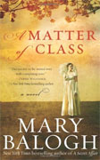 Buy *A Matter of Class* by Mary Balogh online
